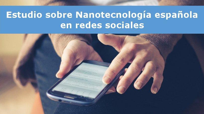 estudio-nanotecnologia-española-redes-sociales