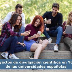 Divulgación científica en Youtube universidades