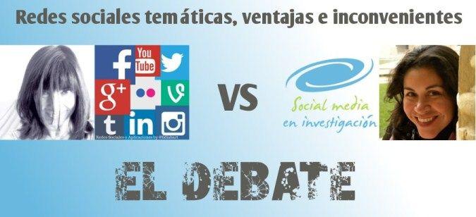 Debate redes sociales temátcias ventajas inconvenientes