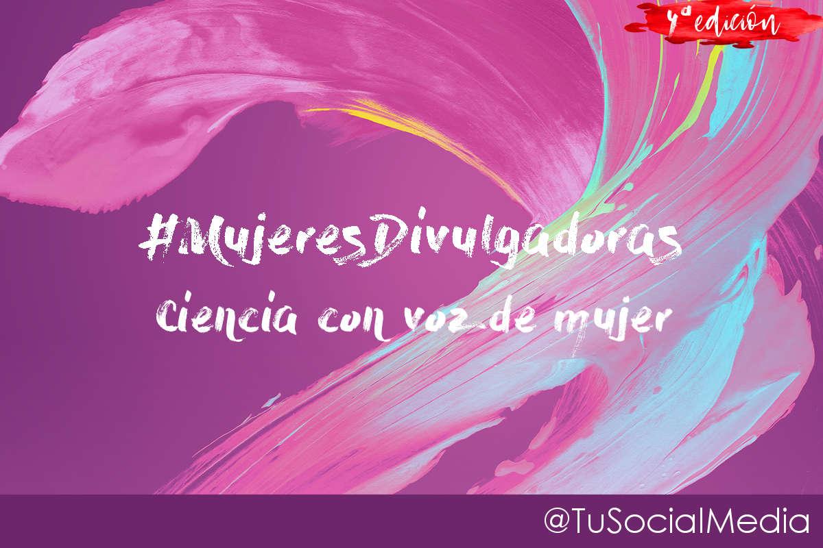 #MujeresDivulgadoras