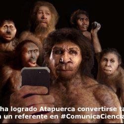 atapuerca #ComunicaCiencia